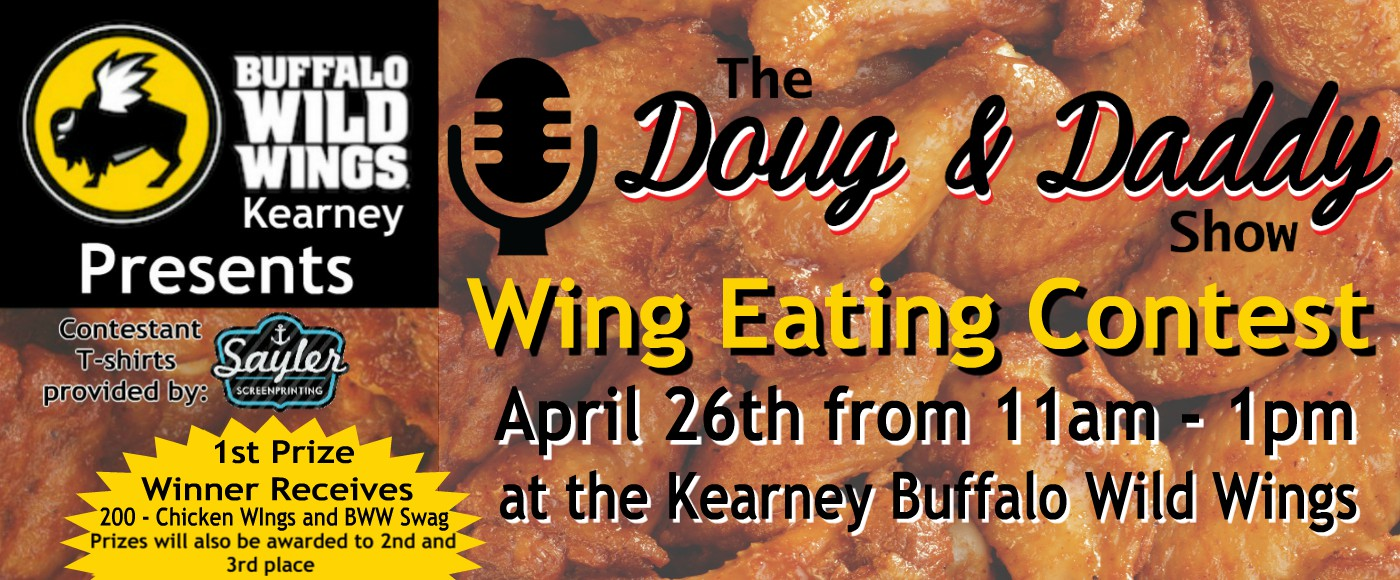 Buffalo Wild Wings Presents Doug & Daddy Wing Eating Contest
